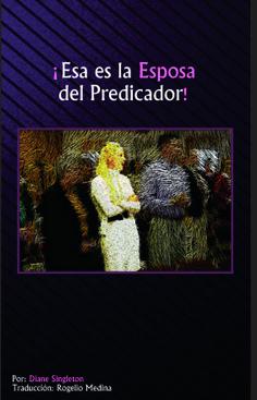 ¡Esa es la Esposa del Predicador! 1